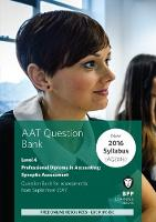 AAT Professional Diploma in Accounting Level 4 Synoptic Assessment: Question Bank (Paperback)