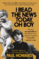 I Read the News Today, Oh Boy: The short and gilded life of Tara Browne, the man who inspired The Beatles' greatest song (Paperback)