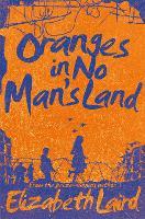Oranges in No Man's Land (Paperback)