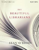 The Beautiful Librarians (Hardback)