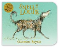 Smelly Louie (Board book)