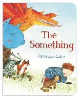 The Something (Board book)