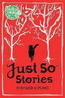 Just So Stories - Macmillan Children's Books Paperback Classics (Paperback)