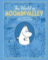 The Moomins: The World of Moominvalley (Hardback)