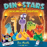 Dinostars and the Cackling Cave Creature - Dinostars (Paperback)