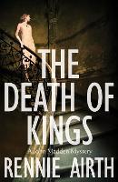 The Death of Kings - Inspector Madden series (Hardback)