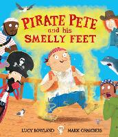 Pirate Pete and His Smelly Feet (Hardback)