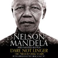 Dare Not Linger: The Presidential Years (CD-Audio)