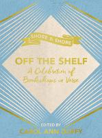 Off The Shelf: A Celebration of Bookshops in Verse (Hardback)