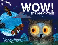 WOW! It's Night-time