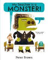 My Teacher is a Monster! (No, I am not) (Paperback)