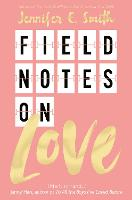 Field Notes on Love (Paperback)