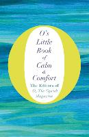 O's Little Book of Calm and Comfort - O's Little Books/Guides (Hardback)