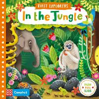 In the Jungle - First Explorers (Board book)