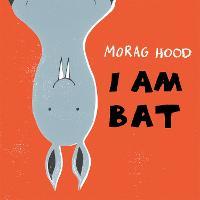 I Am Bat (Paperback)