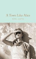 A Town Like Alice - Macmillan Collector's Library (Hardback)