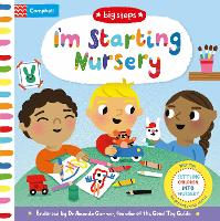 I'm Starting Nursery: Helping Children Start Nursery - Campbell Big Steps (Board book)