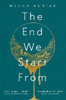 The End We Start From (Hardback)