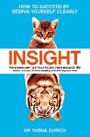 Insight: The Power of Self-Awareness in a Self-Deluded World (Paperback)