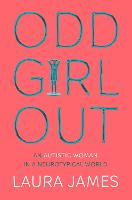 Odd Girl Out: An Autistic Woman in a Neurotypical World (Paperback)