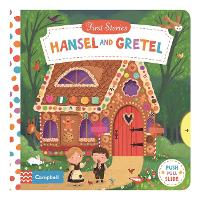 Hansel and Gretel - Campbell First Stories (Board book)
