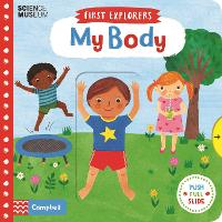 My Body - Campbell First Explorers (Board book)