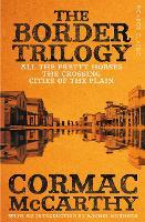 The Border Trilogy: Picador Classic - Picador Classic (Paperback)