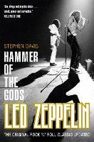 Hammer of the Gods: Led Zeppelin Unauthorized (Paperback)