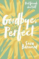 Goodbye, Perfect (Paperback)