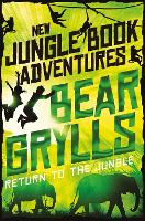 Return to the Jungle - The Jungle Book: New Adventures (Paperback)