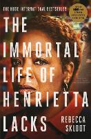 The Immortal Life of Henrietta Lacks (Paperback)