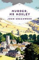 Murder, Mr Mosley