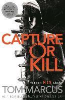 Capture or Kill - Matt Logan (Hardback)