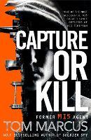 Capture or Kill - Matt Logan (Paperback)