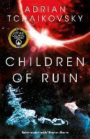 Children of Ruin - The Children of Time Novels (Paperback)