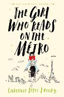 The Girl Who Reads on the Metro (Hardback)