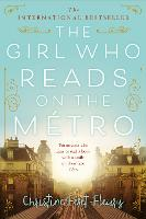 The Girl Who Reads on the Metro (Paperback)