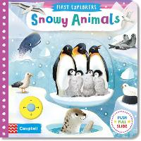 Snowy Animals - First Explorers (Board book)