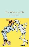The Wizard of Oz - Macmillan Collector's Library (Hardback)
