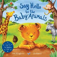 Say Hello to the Baby Animals - Say Hello (Paperback)