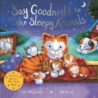 Say Goodnight to the Sleepy Animals - Say Hello (Paperback)