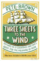 Three Sheets To The Wind (Paperback)
