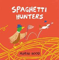 Spaghetti Hunters (Hardback)