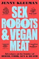 Sex Robots & Vegan Meat
