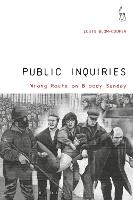 Public Inquiries: Wrong Route on Bloody Sunday (Hardback)