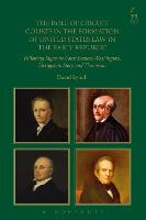 The Role of Circuit Courts in the Formation of United States Law in the Early Republic: Following Supreme Court Justices Washington, Livingston, Story and Thompson (Hardback)
