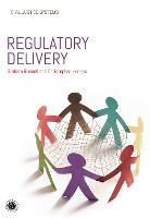 Regulatory Delivery - Civil Justice Systems (Hardback)