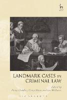 Landmark Cases in Criminal Law - Landmark Cases (Paperback)