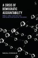 A Crisis of Democratic Accountability