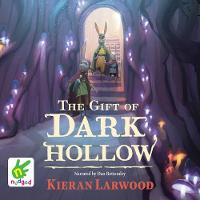The Five Realms: The Gift of Dark Hollow - Five Realms 2 (CD-Audio)
